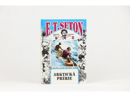 E. T.  Seton - Arktická prérie (2001)