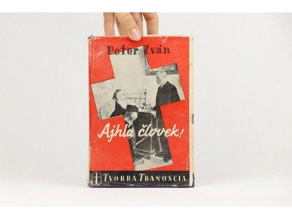 Peter Zván - Ajhľa človek! (1941)