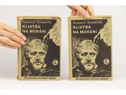 Samuel Tomášik - Kliatba na Muráni (1933)