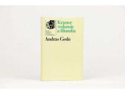 András Gedö - Krízové vedomie a filozofie (1985)