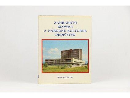 Zahraniční Slováci a národné kultúrne dedičstvo (1984)