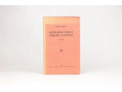 Andrej Mráz - Literárne dielo Terezie Vansovej (1937)