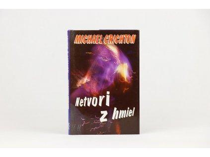 Michael Crichton - Netvori z hmiel (1995)