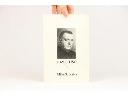 Milan S. Ďurica - Jozef Tiso I. (1992)