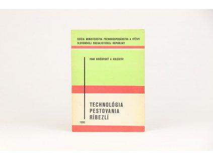 Ivan Hričovský a kol. - Technológia pestovania ríbezlí (1982)