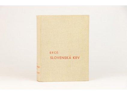 Ercé - Slovenská krv (1942)