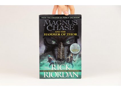 Rick Riordan - Magnus Chase and the Hammer of Thor (2016)