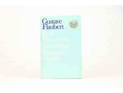 Gustave Flaubert - Pani Bovaryová, November, Bláznove pamäti (1989)
