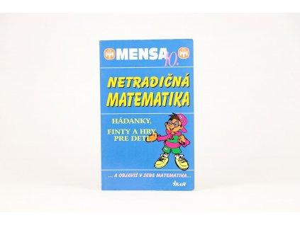 Netradičná matematika: Hádanky, finty a hry pre deti (2002)