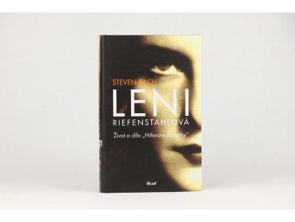 "Steven Bach - Leni Riefenstahlová: Život a dílo ""Hitlerovy filmařky"" (2009)"