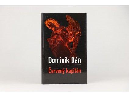 Dominik Dán - Červený kapitán (2007)