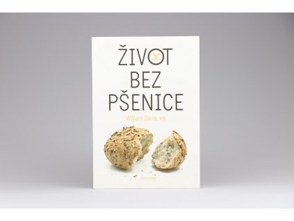 William Davis - Život bez pšenice (2013)