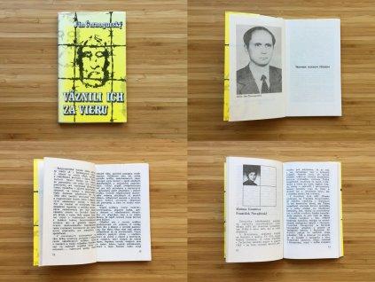 Jan Čarnogurský - Väznili ich za vieru (1990)