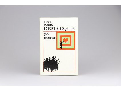 Erich Maria Remarque - Noc v Lisabone (1970)