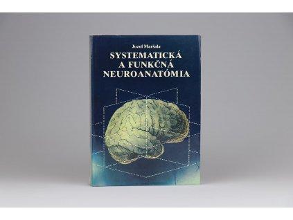 Jozef Maršala - Systematická a funkčná neuroanatómia (1985)
