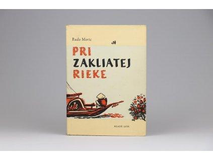 Rudo Moric - Pri zakliatej rieke (1958)
