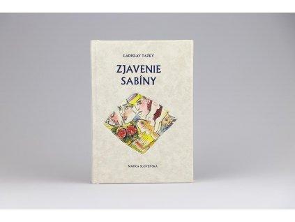 Ladislav Ťažký - Zjavenie Sabíny (1997)