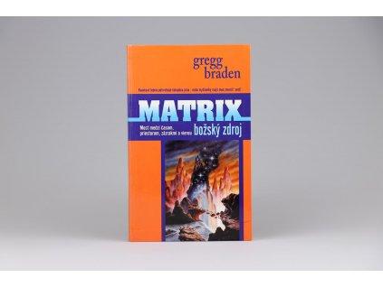 Gregg Braden - Matrix: Božský zdroj (2009)