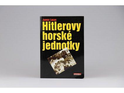 James Lucas - Hitlerovy horské jednotky (2001)