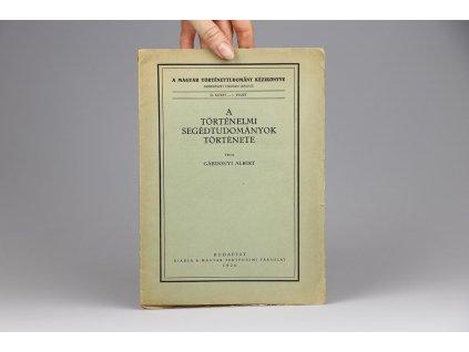 A Történelmi Segédtudományok Története (1926)