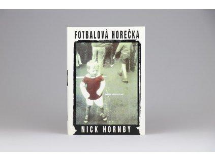 Nick Hornby - Fotbalová horečka (2001)