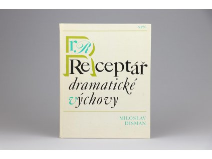 Miloslav Disman - Receptář dramatické výchovy (1989)