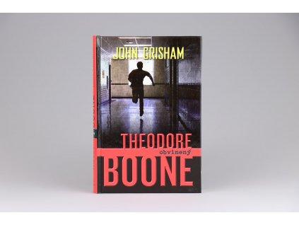 John Grisham - Theodore Boone: Obvinený (2013)