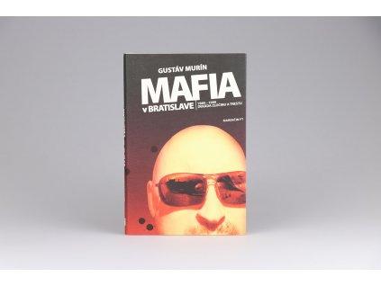 Gustáv Murín - Mafia v Bratislave (2008)