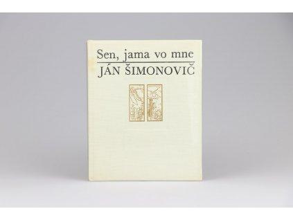 Ján Šimonovič - Sen, jama vo mne (1971)