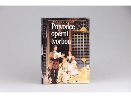 Anna Hostomská - Průvodce operní tvorbou (1993)
