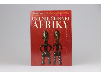 Alina Trojanová - Umenie čiernej Afriky (1973)