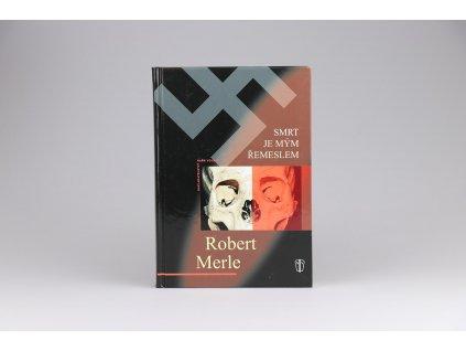 Robert Merle - Smrt je mým řemeslem (2009)