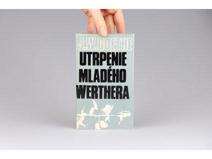 J. W. Goethe - Utrpenie mladého Werthera (1972)