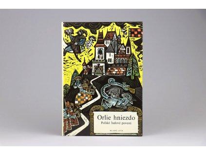 Orlie hniezdo: Poľské ľudové povesti (1988)