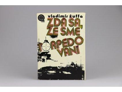 Vladimír Žuffa - Zdá sa, že sme torpédovaní (1973)