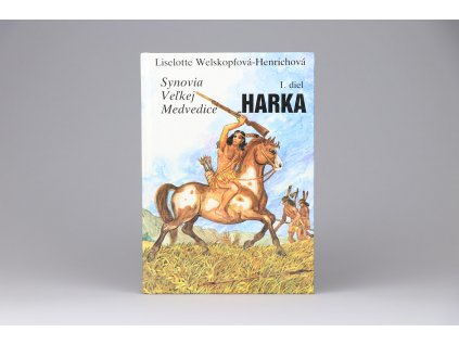 Liselotte Welskopfová-Henrichová - Synovia veľkej medvedice I.: Harka (1992)