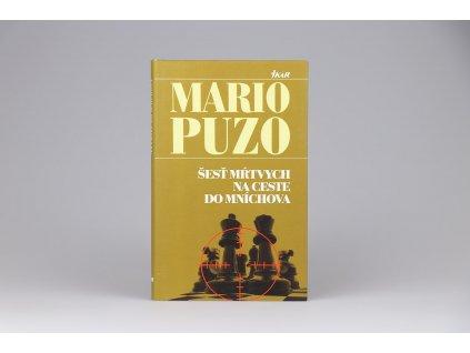 Mario Puzo - Šesť mŕtvych na ceste do Mníchova (2009)