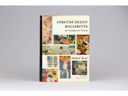 Herbert Read - Stručné dejiny maliarstva od Cézanna po Picassa (1967)