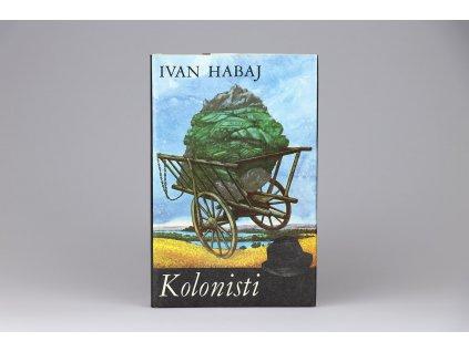 Ivan Habaj - Kolonisti (1985)