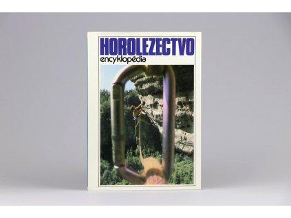 Ivan Dieška a kol. - Horolezectvo: encyklopédia (1989)