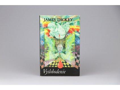 James Dickey - Vyslobodenie (1987)