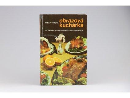 Anna Vydrová - Obrazová kuchárka (1985)