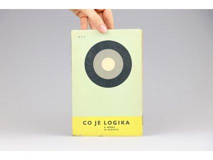 K. Berka, M. Mleziva - Co je logika (1962)