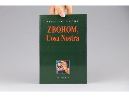 Pino Arlacchi - Zbohom, Cosa Nostra (2004)