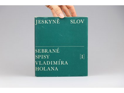 Sebrané spisy Vladimíra Holana I: Jeskyně slov (1965)