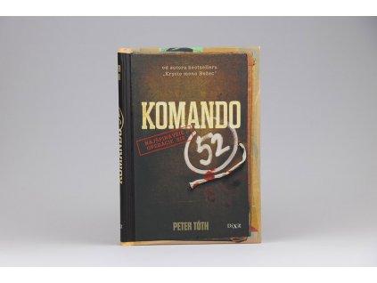 Peter Tóth - Komando 52 (2017)