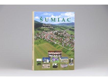 Mikuláš Rybár a kolektív - Šumiac, Šumiac, dedinôčka naša... (2008)