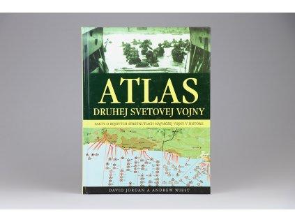 David Jordan, Andrew Wiest - Atlas druhej svetovej vojny (2006)