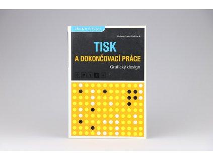 Gavin Ambrose, Paul Harris - Grafický design: Tisk a dokončovací práce (2011)