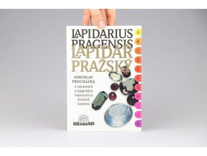 Miroslav Procházka - Lapidář pražský: Kniha o tajemných a magických vlastnostech drahých kovů (1996)